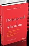 PutnamWalkerlyKris-DelusionalAltruismbook-July2020